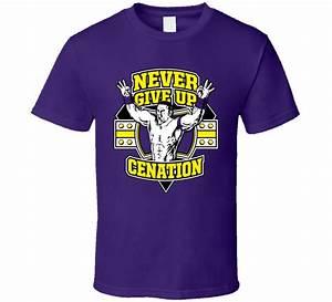 Never Give Up Cenation John Cena T Shirt