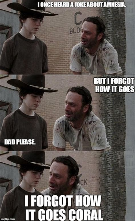 Coral Meme - the walking dead memes coral image memes at relatably com