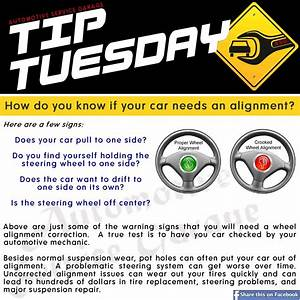 Car Care Tip: Car alignment. Some warning signs: Car pulls ...