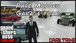 Garage Auto Tours : gta 5 online pc rare and modded garage tour you pick the next car video youtube ~ Gottalentnigeria.com Avis de Voitures