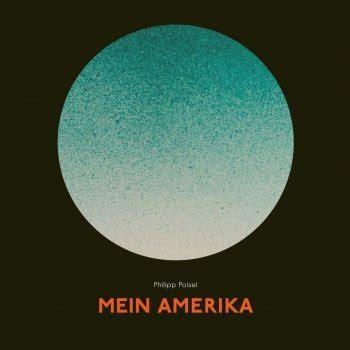 Philipp Poisel Songs by Quot Mein Amerika Quot Philipp Poisel Laut De Album