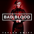 taylor swift bad blood ft kendrick lamar lyrics | online ...