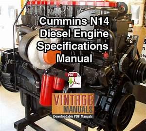 Cummins N14 Diesel Engine Complete Specifications Manual