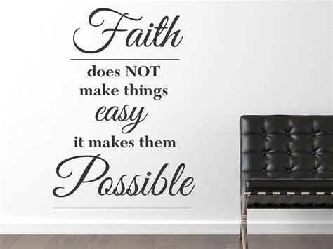 Muursticker Faith Does Not Make Things Easy It Makes
