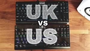 Us Vs Uk Layout Keyboards In 2 Minutes Or Less