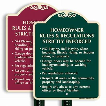 Rules Sign Regulations Homeowner Enforced Strictly