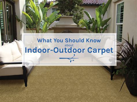 What You Should Know About Indoor Outdoor Carpet   Empire