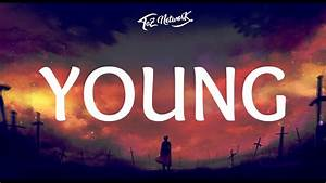 The Chainsmokers - Young (Lyrics) - YouTube