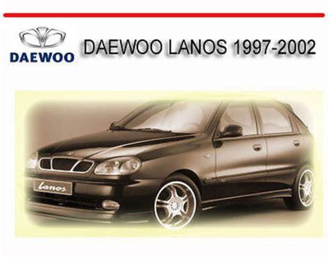 car repair manuals online free 2001 daewoo lanos interior lighting daewoo lanos 1997 2002 service repair manual download manuals am