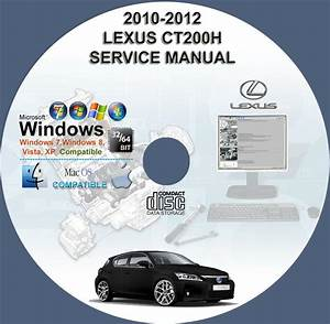Lexus Ct200h Zwa10 Service Repair Manual On Cd 2010 2011 2012