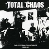 Total Chaos – The Feedback Continues CD - New / Sealed ...