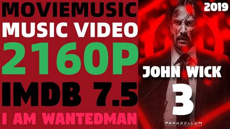 John Wick 3   4K Music Video   I am Wantedman - YouTube