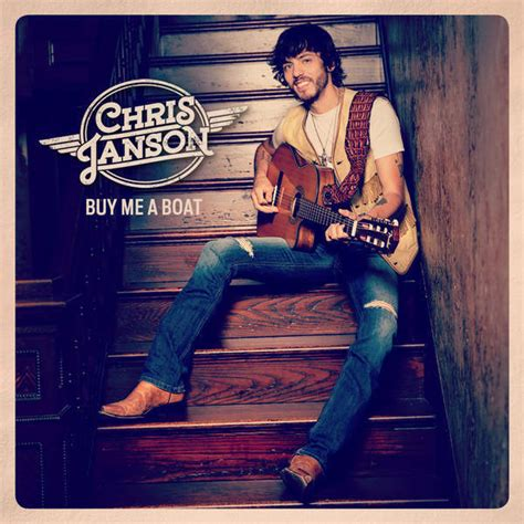 Lyrics To Buy Me A Boat By Chris Janson by Chris Janson Holdin Lyrics Genius Lyrics