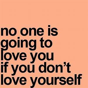 Quotes About Loving Yourself For Who You Are. QuotesGram