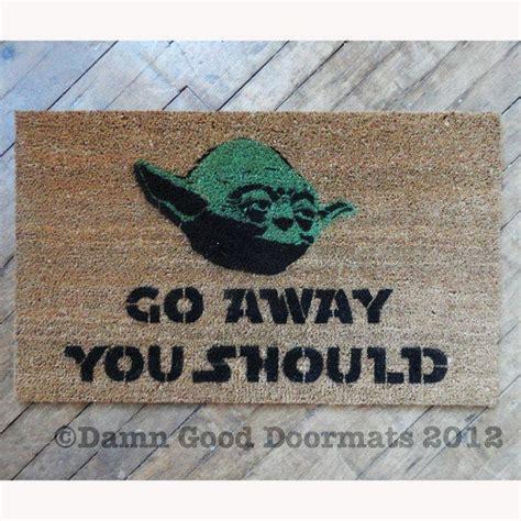 Welcome Go Away Doormat by Wars Yoda Door Mat Go Away You From