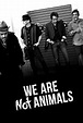 No somos animales (2013) - IMDb