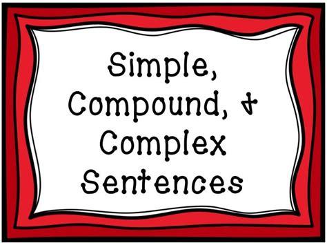Simple, Compound, Complex Sentences  Lessons  Tes Teach