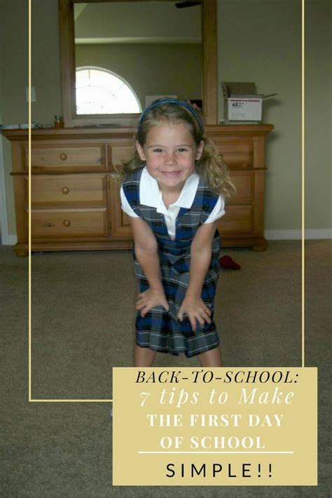 7 back to school and back to school 7 tips to make the day of school simple pretty extraordinary