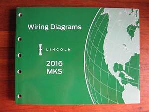2016 Lincoln Mks Electrical Wiring Diagram Service Manual