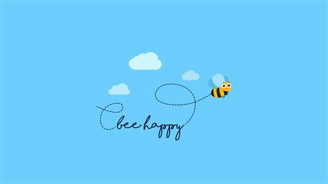 bee happy wallpapers hd wallpapers id