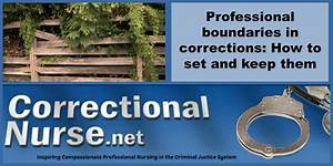 Professional boundaries in corrections: How to set and ...