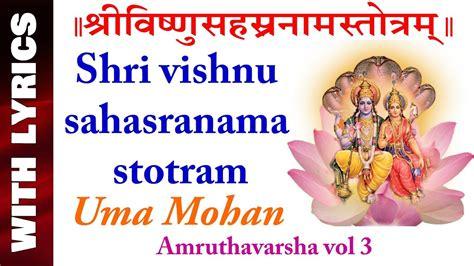 Vishnu Sahasranama Stotram || Uma Mohan || Amruthavarsha