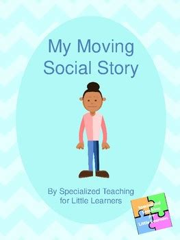 social story moving  specialized teaching