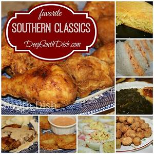 Deep South DishSouthern Favorites and Classic Southern
