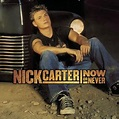 Now or Never (Nick Carter album) - Wikipedia