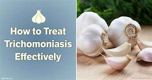 How To Treat Trichomoniasis Effectively