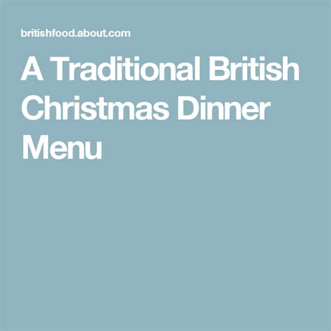 Our easy christmas dinner menus will help you plan a delicious christmas dinner. A Traditional British Christmas Dinner Menu | Christmas dinner menu, Christmas dinner, Dinner menu