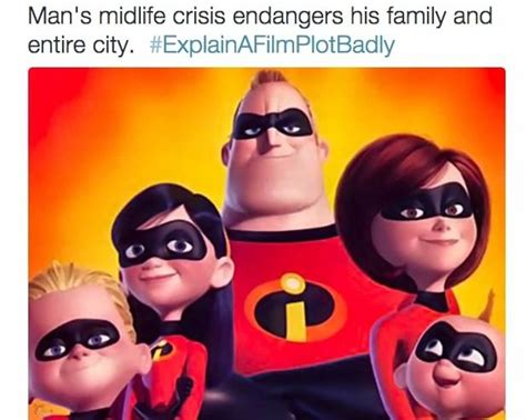 Incredibles Memes - explain a film plot badly memes 23 pics daily lol pics