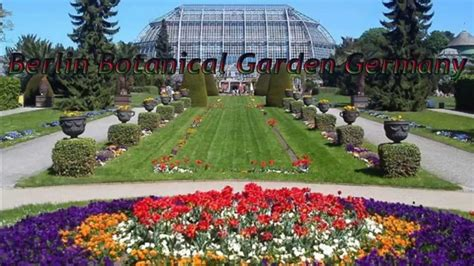 botanical garden berlin germany hdp youtube
