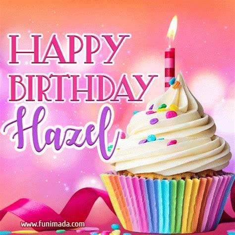 happy birthday hazel lovely animated gif
