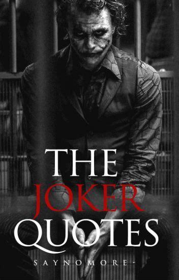 joker quotes wattpad