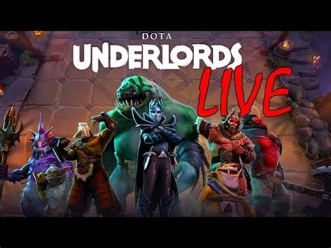 live event dota underlords gameplay youtube