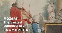 Wolfgang Amadeus Mozart | gramophone.co.uk