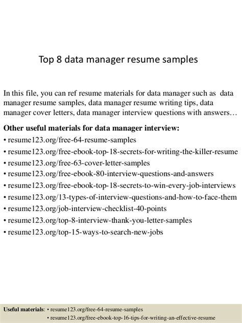 Information Management Resume Exles by Top 8 Data Manager Resume Sles
