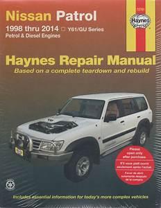 Nissan Patrol Y61  Gu Petrol Diesel 1998-2014 Haynes Service Repair Manual