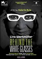Behind the White Glasses (DVD) - Kino Lorber Home Video