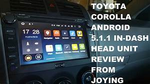 Toyota Corolla Joying In Dash Android Head Unit Review