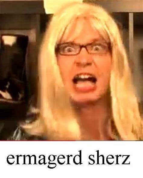 Ermahgerd Know Your Meme - sherz ermahgerd know your meme