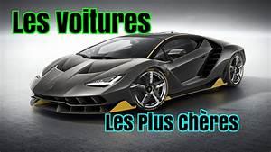 La Voiture La Moins Chère Au Monde : les voitures les plus ch res du monde youtube ~ Gottalentnigeria.com Avis de Voitures