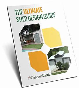 Free Ultimate Shed Design Guide