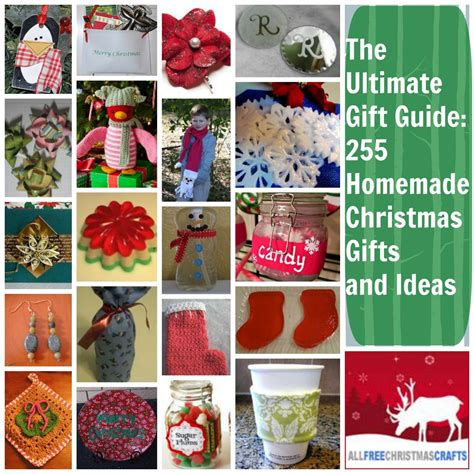 the ultimate gift guide 255 homemade christmas gifts and