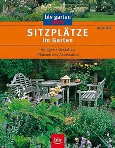 Buch Garten Anlegen : sitzpl tze im garten rosa wolf buch gebraucht kaufen a021n8pa01zz8 ~ Sanjose-hotels-ca.com Haus und Dekorationen