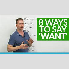 Improve Your English Vocabulary 6 Ways To Say 'want' · Engvid