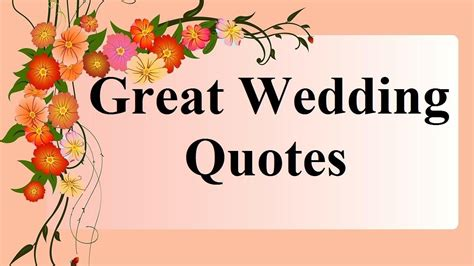 great weddingnuptials quotesget married sayings