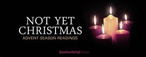 Week 4 Advent Reading : advent season readings not yet christmas twelve thirty ~ Haus.voiturepedia.club Haus und Dekorationen