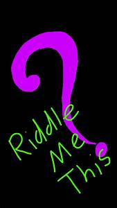 Riddle Me This by MelloFangirl69 on DeviantArt